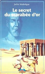 "Afficher ""Le Secret du scarabée d'or"""