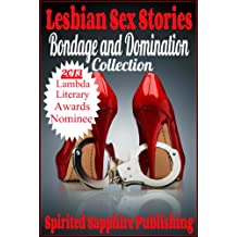 Lesbian Sex Stories: Bondage and Domination Collection