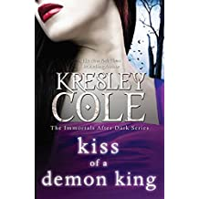 Kiss of a Demon King (The Immortals After Dark Series Book 7)