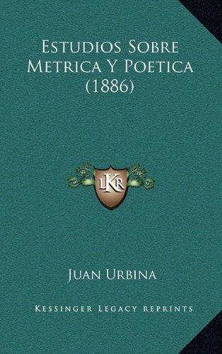 Estudios Sobre Metrica y Poetica (1886)