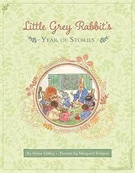 Little Grey Rabbit: Little Grey Rabbit's Year of Stories