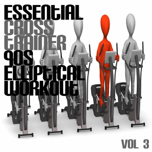 Essential Cross Trainer 90's Elliptical Workout, Vol. 3