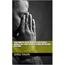 LEGAL ANALYSIS ON THE RISKS OF STATELESSNESS AMONGST HILL TAMIL REFUGEES  IN INDIA AND POSSIBLE SOLUTIONS (English Edition)