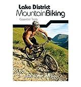[ Lake District Mountain Biking - Essential Trails ] [ LAKE DISTRICT MOUNTAIN BIKING - ESSENTIAL TRAILS ] BY Gore, Chris ( AUTHOR ) Oct-01-2010 Paperback