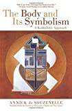 The Body and Its Symbolism: A Kabbalistic Approach