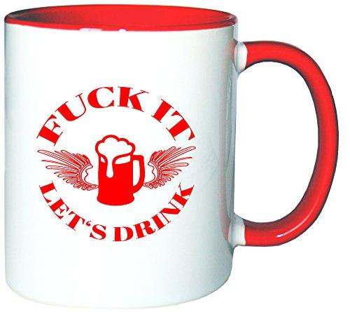 Mister Merchandise Tazzine da caffè Coffee Fuck it - LetŽs Drink Tazze grandi Tazza Teiere, molti colori