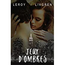 Jeux d'ombres (French Edition)