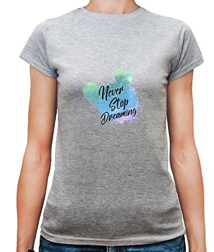Mesdames T-Shirt avec Never Stop Dreaming Phrase imprimé. Gris