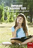 Scarica Libro Imparare a scrivere testi Attivita di produzione del testo nella scuola primaria (PDF,EPUB,MOBI) Online Italiano Gratis