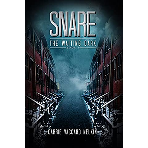Snare (The Waiting Dark Book 1) (English Edition)