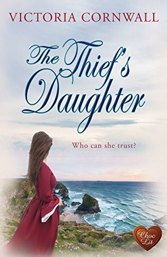 The Thief's Daughter (Choc Lit) by [Cornwall, Victoria]