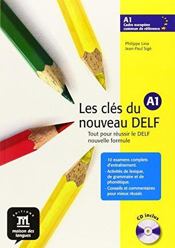 Cl?s du nouveau DELF A1 (Les) livre + cd by Bretonnier M. (October 11,2005)