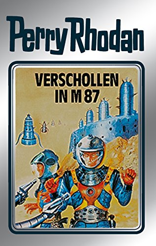 Verschollen in M 87. Perry Rhodan 38. (Perry Rhodan Silberband, Band 38)