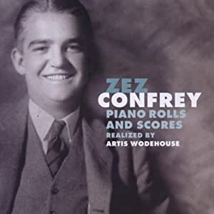 Zez Confrey: Piano Rolls And Scores