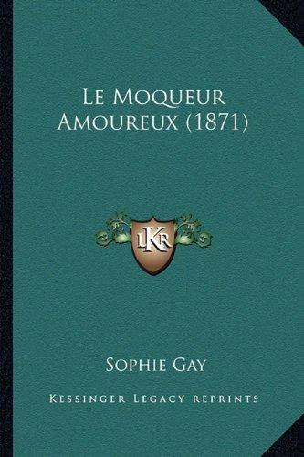 Le Moqueur Amoureux (1871)