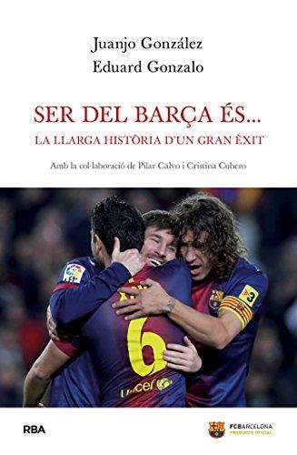 Ser del Barça és… (OTROS LA MAGRANA) (Catalan Edition) por Juanjo González