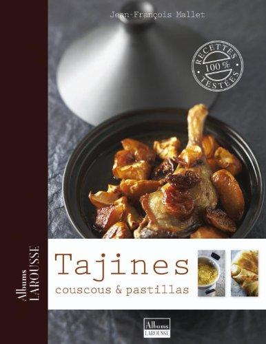 Tajines, couscous et pastillas par Jean-François Mallet