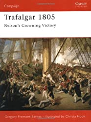 Trafalgar 1805: Nelson's Crowning Victory (Campaign, Band 157)