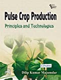 Pulse Crop Production: Principles and Technologies