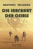 Die Irrfahrt der OSIRIS (Science-Fiction-Roman 9)