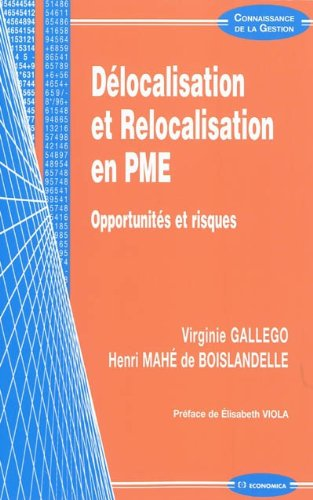 Délocalisation et relocalisation en PME par Henri Mahé de Boislandelle