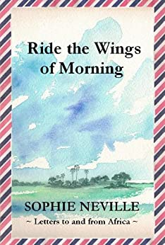 Ride the Wings of Morning (English Edition) di [Neville, Sophie]