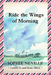 Ride the Wings of Morning (English Edition)