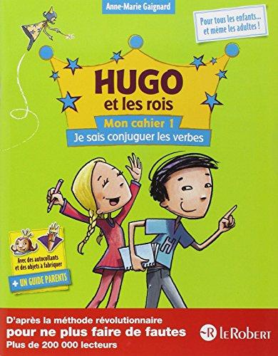 Free Ebooks Hugo Et Les Rois Mon Cahier 1 Je Sais Conjuguer Les Verbes Spicabsdfak9817