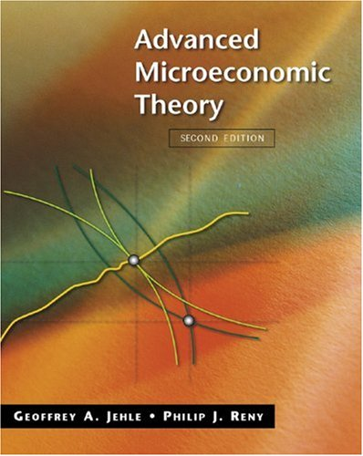 Advanced Microeconomic Theory: United States Edition (The Addison-Wesley Series in Economics)