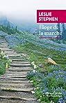 Éloge de la marche par Stephen