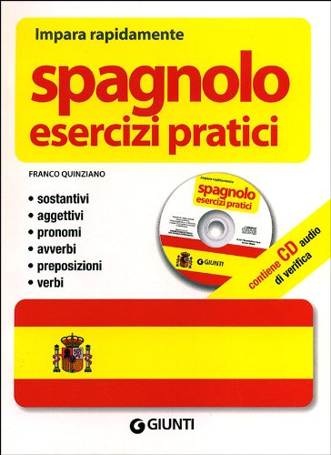 Spagnolo. Esercizi pratici. Ediz. bilingue. Con CD Audio