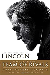 Team of Rivals: The Political Genius of Abraham Lincoln by Doris Kearns Goodwin (2012-10-16)