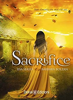Sacrifice : Rya Series (vol. 2) di [Barbara Bolzan]