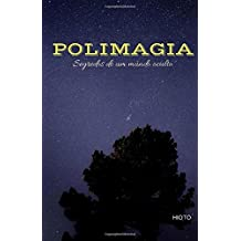 Polimagia: Segredos de um mundo oculto (Multimagia, Band 1)