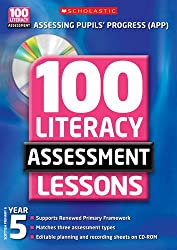 100 Literacy Assessment Lessons: Year 5