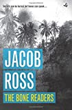Front cover for the book The bone readers by Jacob Ross