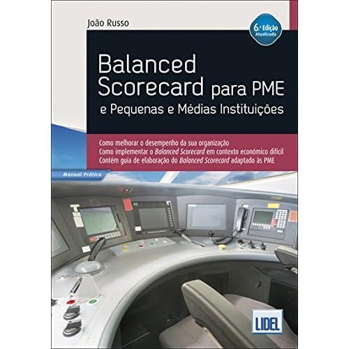 Balanced Scorecard para PME e Pequenas e Médias Instituições (Portuguese Edition)