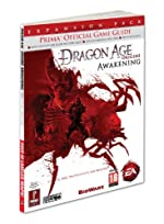 Dragon Age - Origins - Awakening: Prima Official Game Guide de Mike Searle