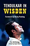 Tendulkar in Wisden: An Anthology