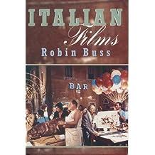 Italian Films by Robin Buss (1999-09-03)
