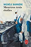 Meurtres trois étoiles (Policier / Thriller) (French Edition)