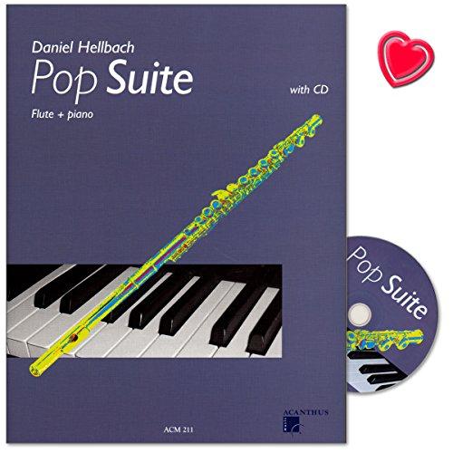 Pop Suite für Flöte und Klavier - Latin, Ballad, Disco, Intermezzo, Brasil - Notenbuch mit CD und bunter herzförmiger Notenklammer