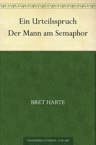 Ein Urteilsspruch/Der Mann am Semaphor