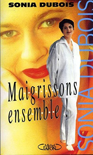 Maigrissons ensemble