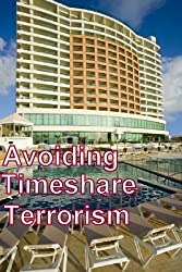 Avoiding Timeshare Terrorism (English Edition)