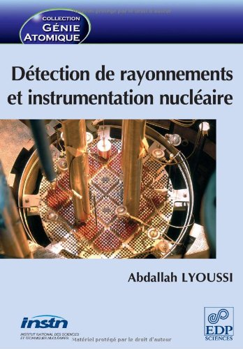 Détection de rayonnements et instrumentation nucléaire