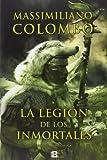 La legión de los inmortales (Histórica)