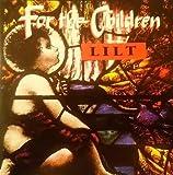LILT: For the Children