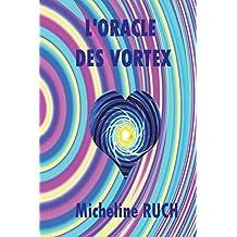 L''Oracle des Vortex