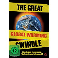 Great Global Warming Swindle, The
